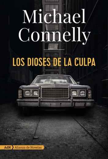 Los dioses de la culpa (AdN) ebook by Michael Connelly