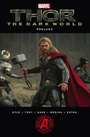 Marvel's Thor: The Dark World Prelude ebook by Craig Kyle,Christopher Yost,Christos Gage