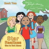 Star Realizes She Is Not Alone ebook by Jennifer Brown, LCSW