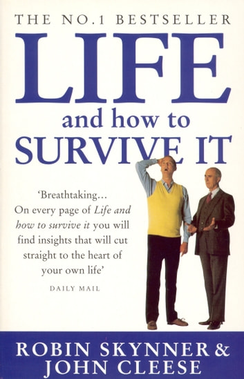 Life And How To Survive It ebook by Dr Robin Skynner,John Cleese