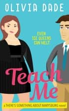 Teach Me ebook by Olivia Dade