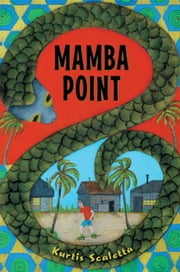 Mamba Point ebook by Kurtis Scaletta