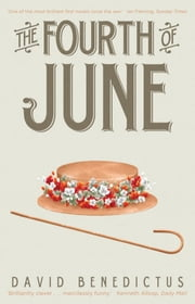The Fourth of June ebook by David Benedictus