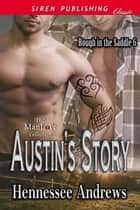 Austin's Story ebook by Hennessee Andrews