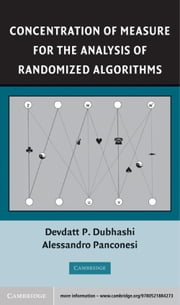 Concentration of Measure for the Analysis of Randomized Algorithms ebook by Alessandro Panconesi,Devdatt P. Dubhashi