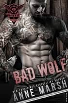 Bad Wolf ebook by Anne Marsh