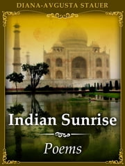 Indian Sunrise ebook by Diana - Avgusta Stauer