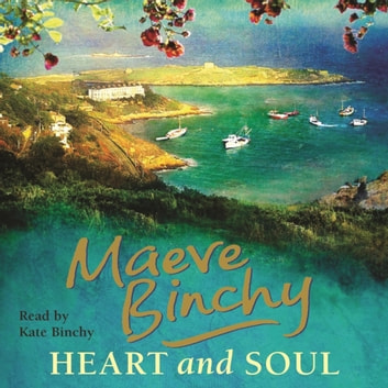 Heart and Soul audiobook by Maeve Binchy