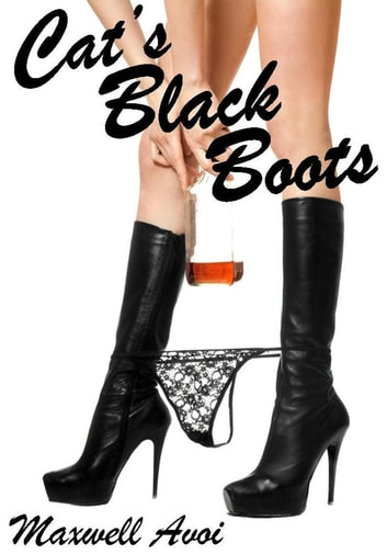 Cat's Black Boots ebook by Maxwell Avoi