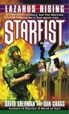 Starfist: Lazarus Rising ebook by David Sherman, Dan Cragg