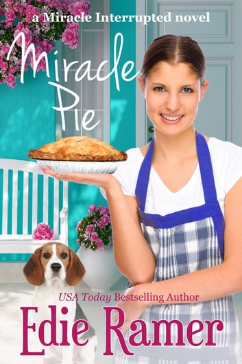 Miracle Pie ebook by Edie Ramer