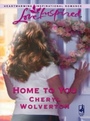 Home to You ebook by Cheryl Wolverton