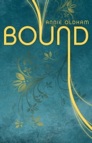 Bound ebook by Annie Oldham