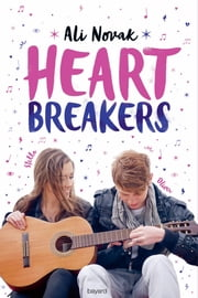 Heartbreakers, Tome 01 - Heartbreakers eBook by Sidonie Van Den Dries, Ali Novak