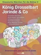 König Drosselbart, Jorinde & Co ebook by Christina Jonke