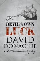 Devil's Own Luck ebook by David Donachie