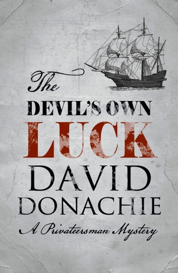 The Devil's Own Luck ebook by David Donachie