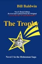 THE TROPHY ebook by Bill Baldwin