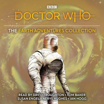 Doctor Who: The Earth Adventures Collection - Five classic novelisations of exciting TV adventures set on the planet Earth! audiobook by Victor Pemberton,Terrance Dicks,David Fisher,Eric Pringle,Marc Platt