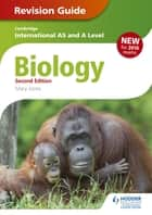 Cambridge International AS/A Level Biology Revision Guide 2nd edition ebook by Mary Jones