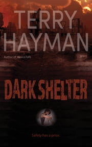 Dark Shelter ebook by Terry Hayman