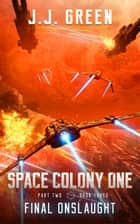 Final Onslaught ebook by J.J. Green