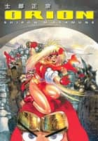 Orion ebook by Shirow Masamune