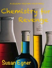 Chemistry for Revenge ebook by Susan Egner