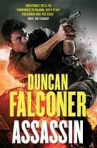 Assassin ebook by Duncan Falconer