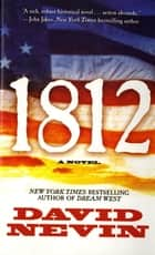 1812 ebook by David Nevin