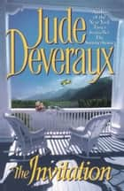 The Invitation ebook by Jude Deveraux