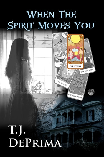 When the Spirit Moves You ebook by Thomas DePrima