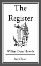 The Register ebook by William Dean Howells