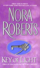 Key Of Light - Key Trilogy ebook by Nora Roberts