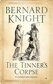 The Tinner's Corpse ebook by Bernard Knight