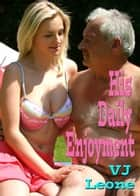 His Daily Enjoyment ebook by V. J. Leone