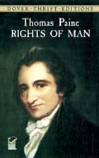 Rights of Man ebook by Thomas Paine