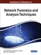 Handbook of Research on Network Forensics and Analysis Techniques ebook by Gulshan Shrivastava, Prabhat Kumar, B. B. Gupta,...