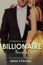 Billionaire Novelist: Complete Series ebook by Mimi Strong
