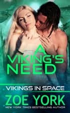 A Viking's Need ebook by Zoe York