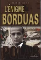 L'énigme Borduas ebook by Mario Hade