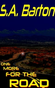 One More for the Road ebook by S. A. Barton