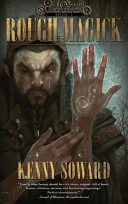 Rough Magick ebook by Kenny Soward