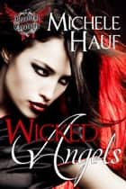Wicked Angels ebook by Michele Hauf