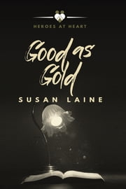 Good as Gold ebook by Susan Laine