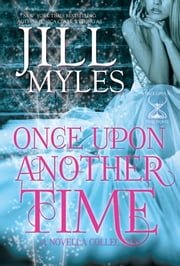 Once Upon Another Time: An Anthology of Tales ebook by Jill Myles