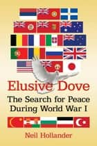 Elusive Dove ebook by Neil Hollander