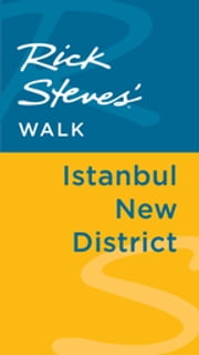 Rick Steves' Walk: Istanbul New District ebook by Lale Surmen Aran,Tankut Aran