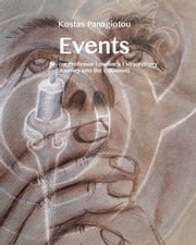 Events (Or Professor Losaline's Extraordinary Journey into the Unknown) ebook by Kostas Panagiotou