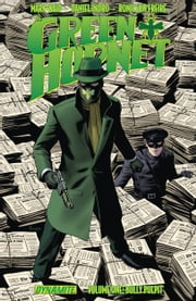 Mark Waid's The Green Hornet Vol. 1: Bully Pulpit ebook by Mark Waid